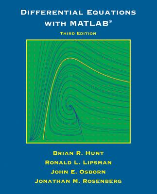 Differential Equations With Matlab By Hunt, Brian R.