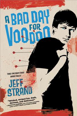 A Bad Day for Voodoo By Strand, Jeff